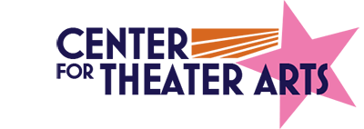 Center For Theater Arts Find Your Voice Develop Your Style Reach High